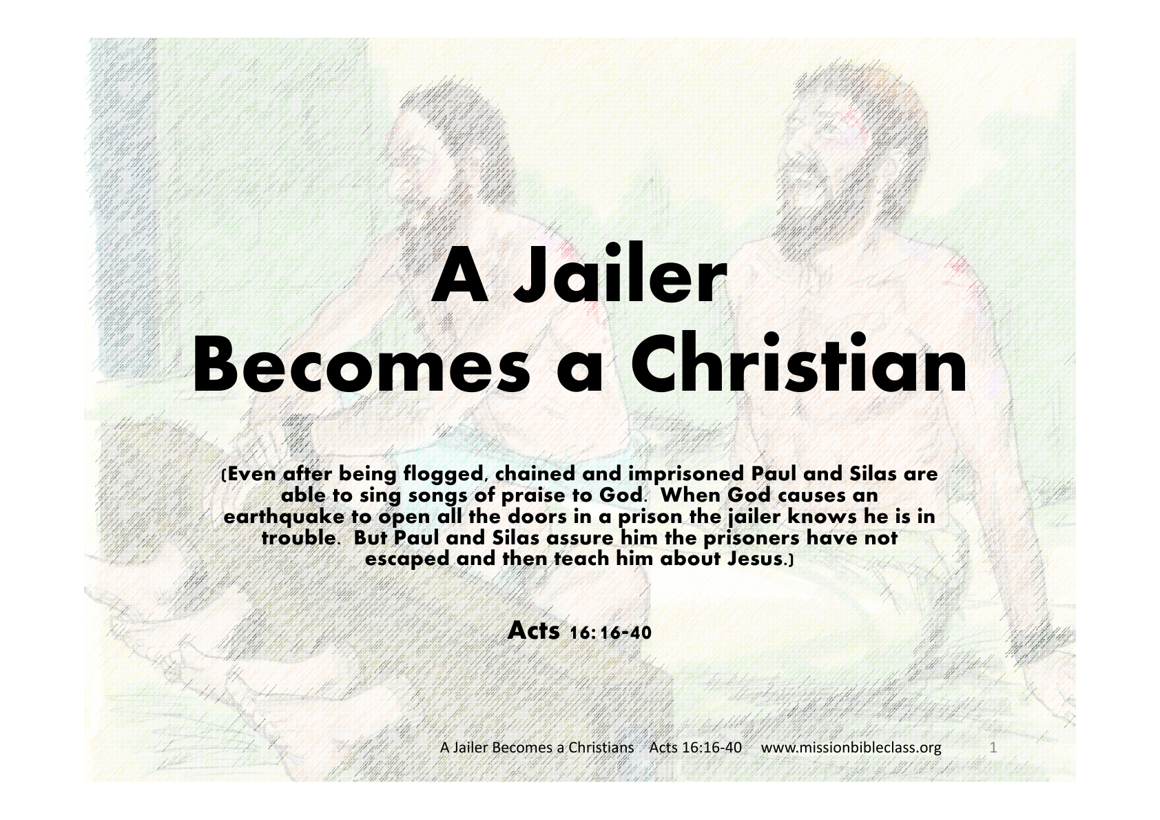 a jailer becomes a christian mission bible class