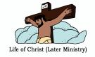 Life of Christ_Late