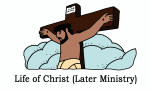 Life of Christ_Late