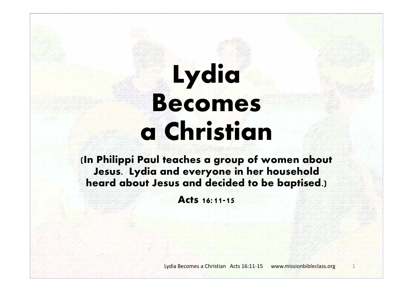 Lydia Becomes Christian Mission Bible Class