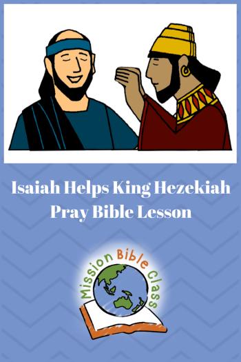 Isaiah Helps King Hezekiah Pray Pin