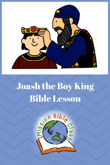 Joash- the Boy Who Became King Pin