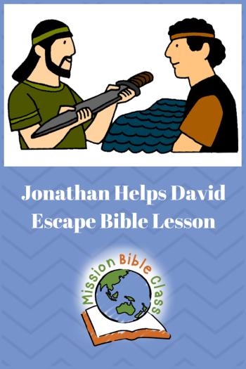Jonathan Helps David Escape Mission Bible Class